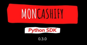 Implement Moncashify SDK in your python projects